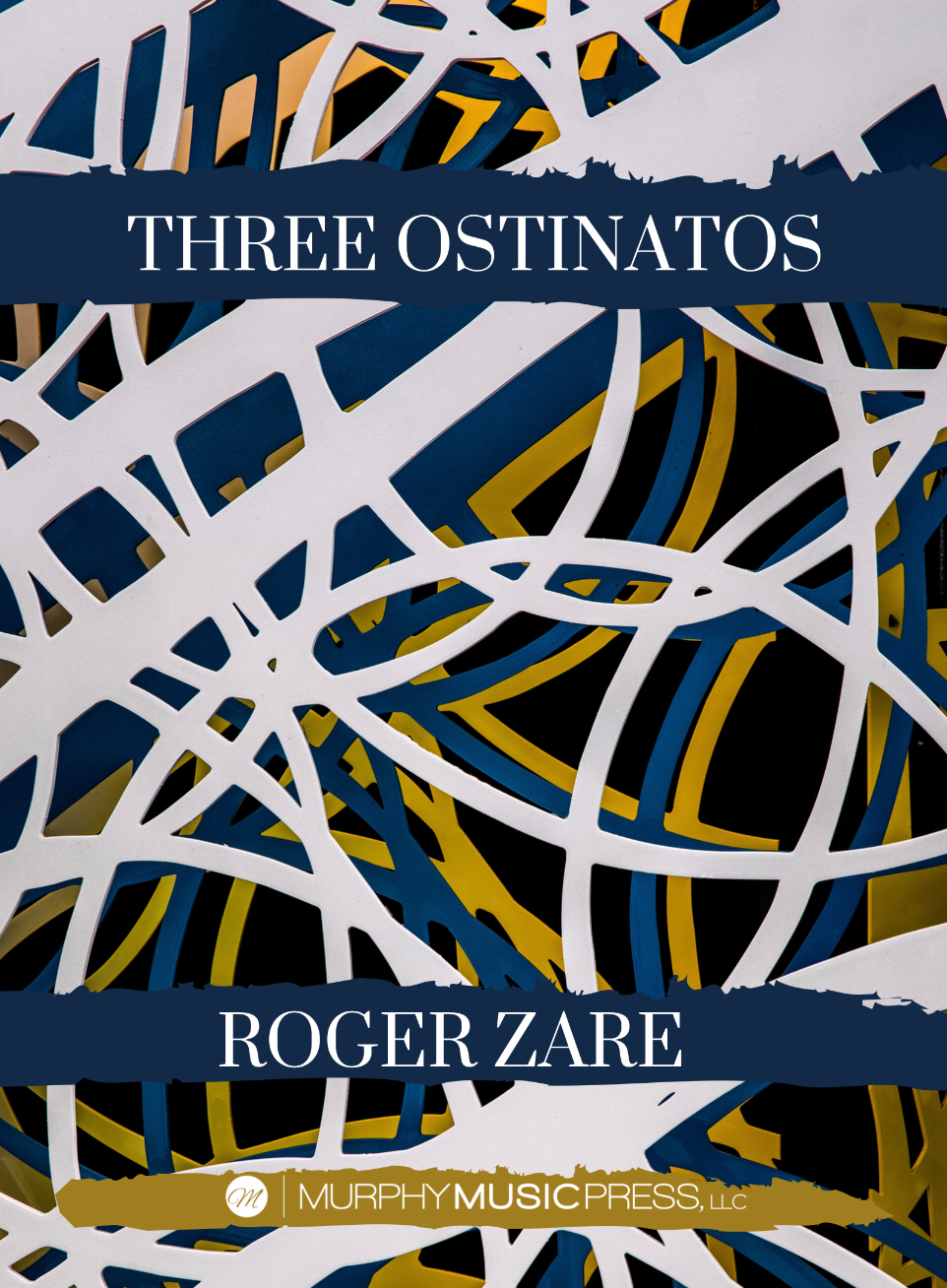 Three Ostinatos (Score Only) by Roger Zare