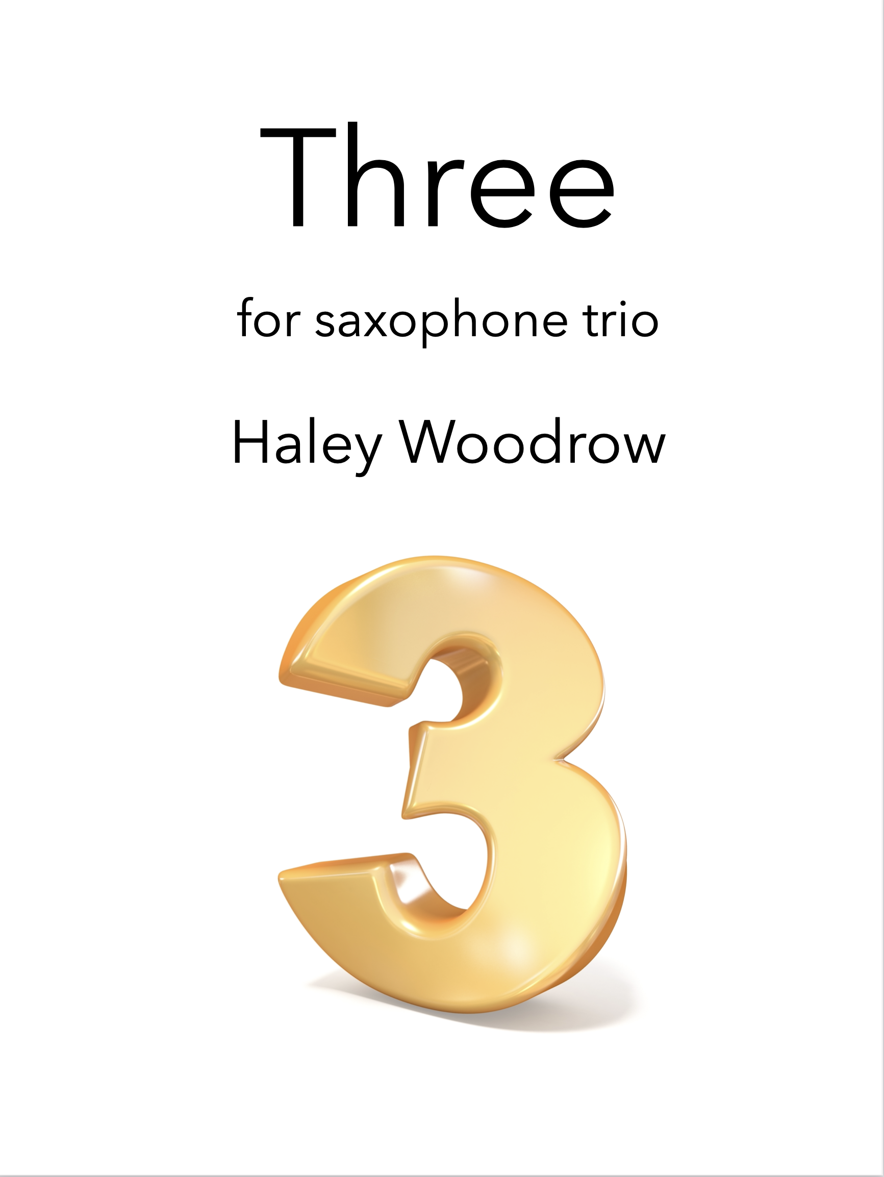 Three by Haley Woodrow