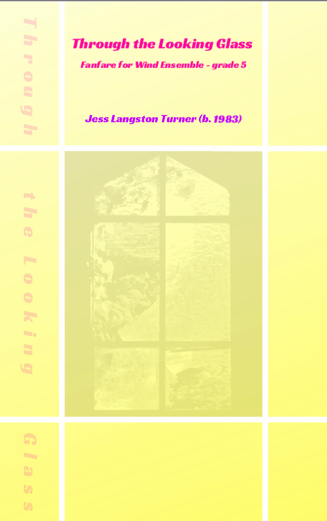 Through The Looking Glass (score Only) by Jess Turner