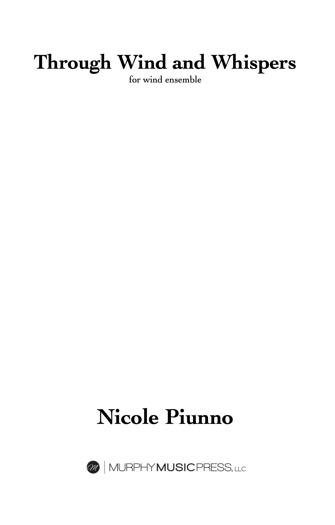 Through Wind And Whispers (Parts Rental Only) by Nicole Piunno