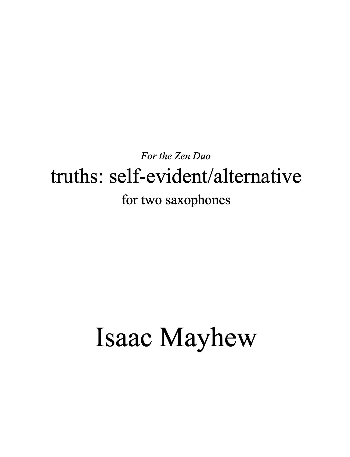 Truths: Self-evident/alternative by Isaac Mayhew