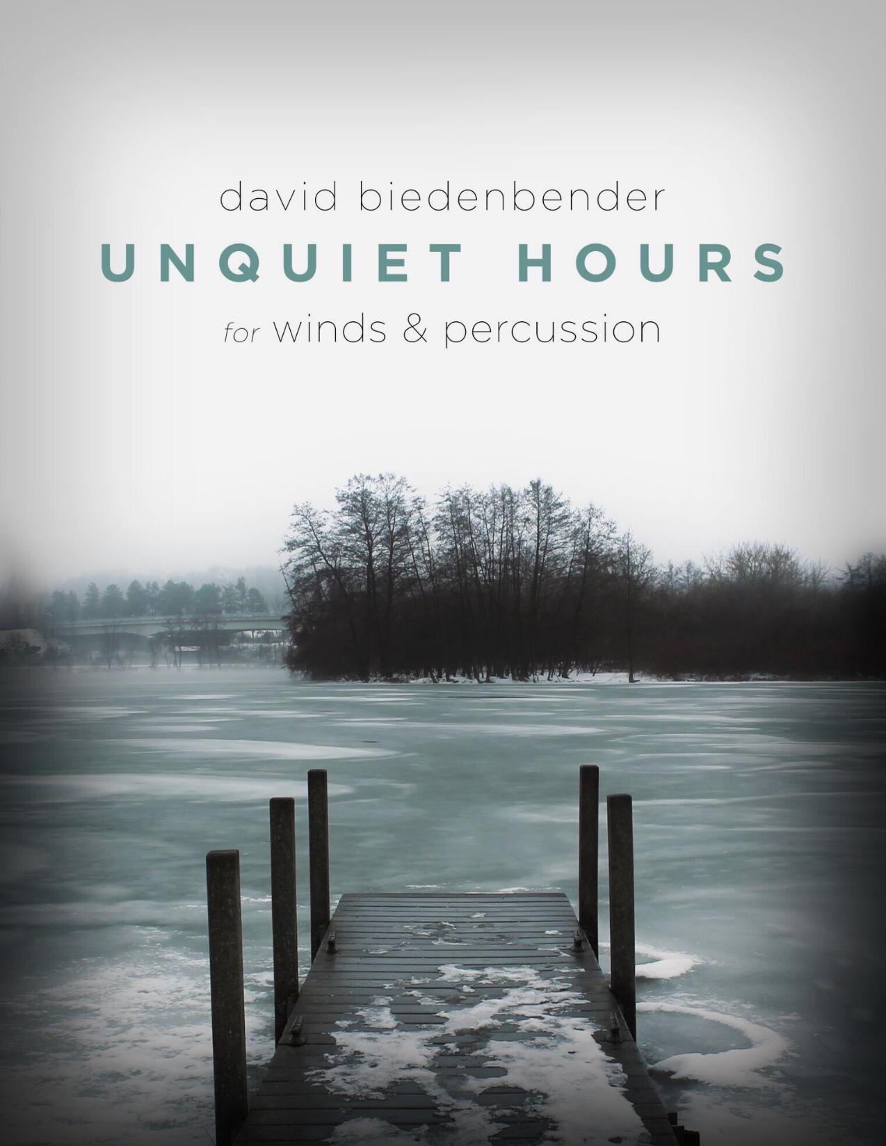 Unquiet Hours by David Biedenbender