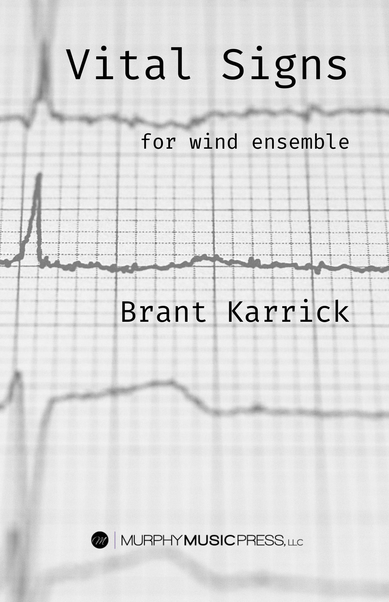 Vital Signs by Brant Karrick