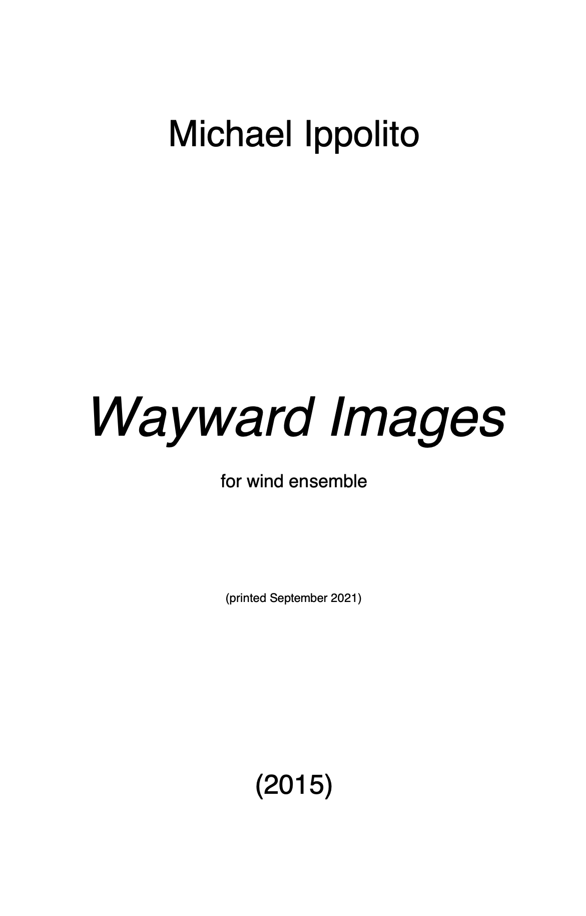 Wayward Images (Parts Rental Only) by Michael Ippolito