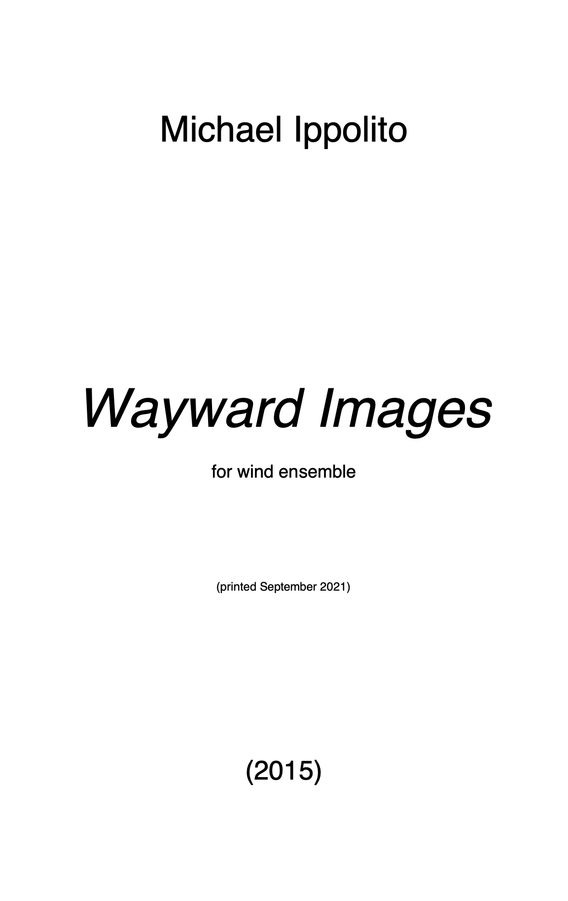 Wayward Images (Score Only) by Michael Ippolito